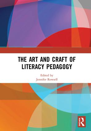 The Art and Craft of Literacy Pedagogy book cover