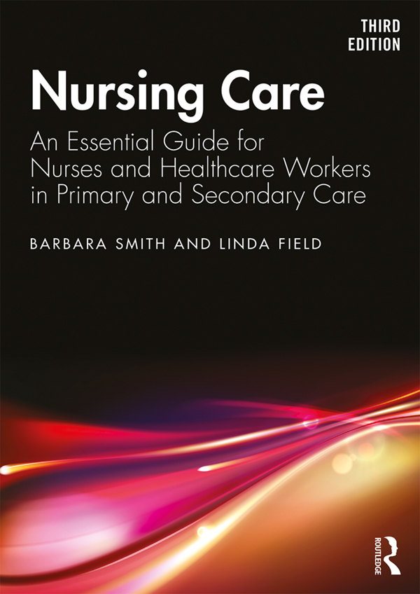 Nursing Care: An Essential Guide for Nurses and Healthcare Workers in Primary and Secondary Care book cover