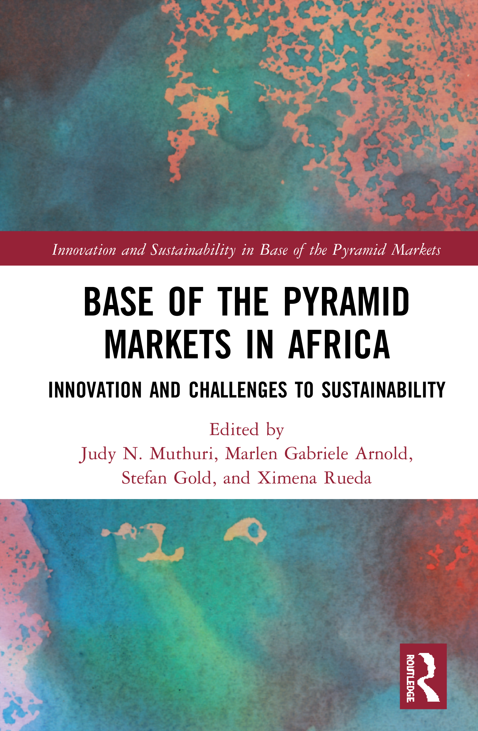 Base of the Pyramid Markets in Africa: Innovation and Challenges to Sustainability book cover