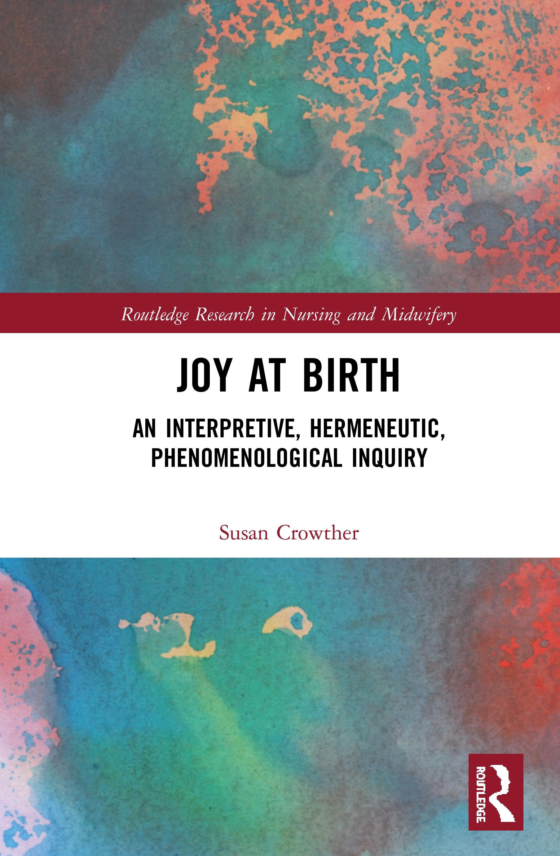 Joy at Birth: An Interpretive, Hermeneutic, Phenomenological Inquiry book cover