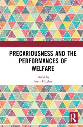 Precariousness and the Performances of Welfare book cover