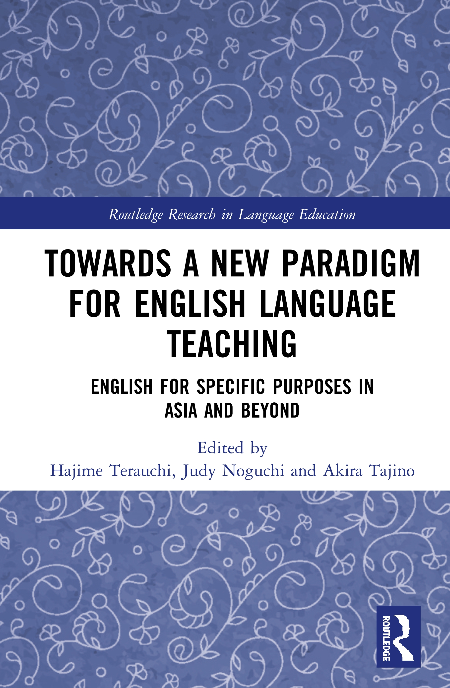 Towards a New Paradigm for English Language Teaching: English for Specific Purposes in Asia and Beyond book cover