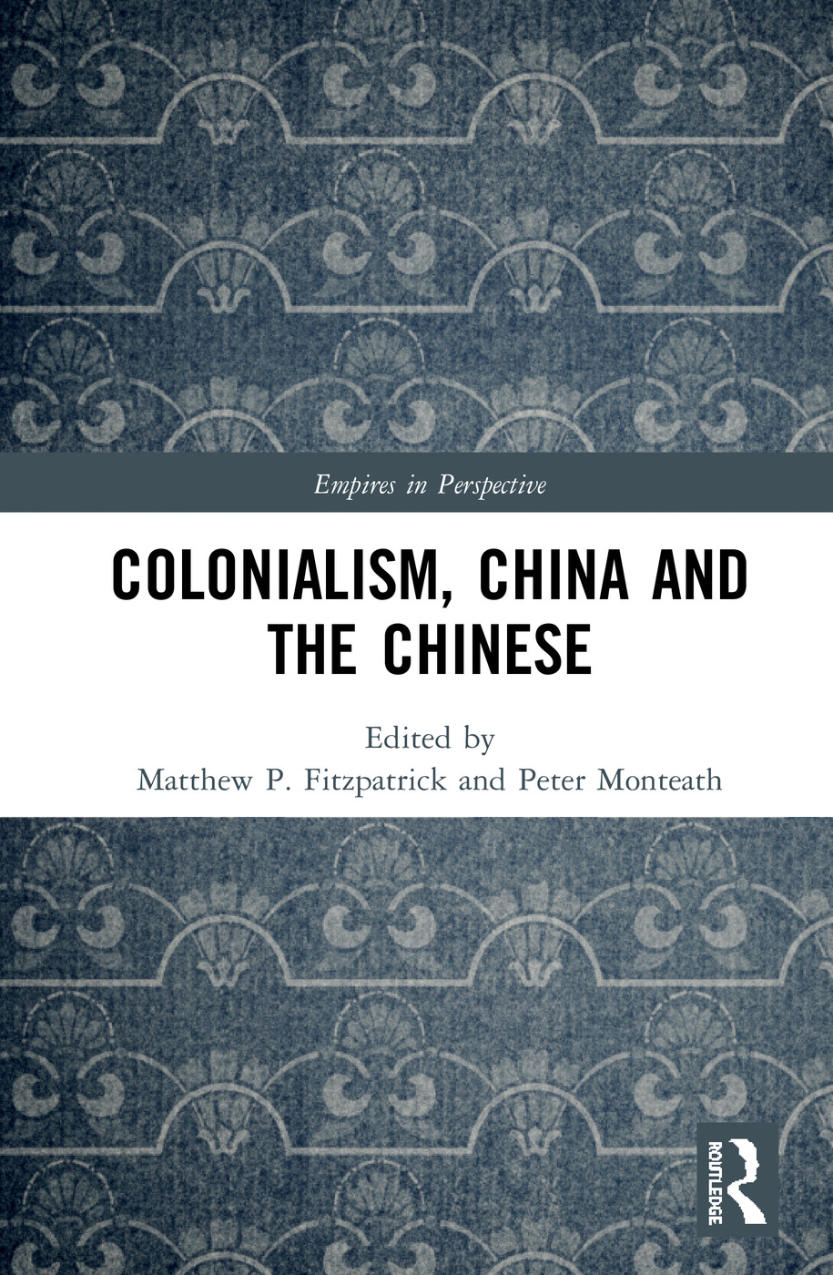 Colonialism, China and the Chinese: Amidst Empires book cover