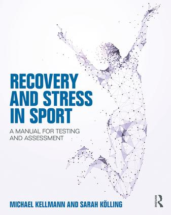 Recovery and Stress in Sport: A Manual for Testing and Assessment book cover