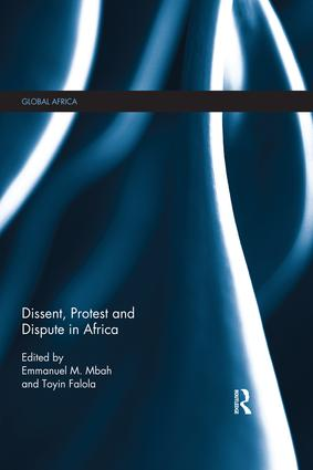 Dissent, Protest and Dispute in Africa: 1st Edition (Paperback) book cover
