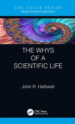 The Whys of a Scientific Life: 1st Edition (Hardback) book cover