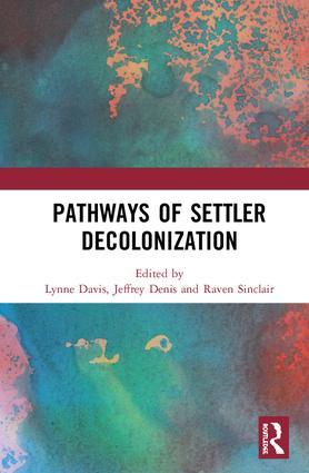 Pathways of Settler Decolonization: 1st Edition (Hardback) book cover