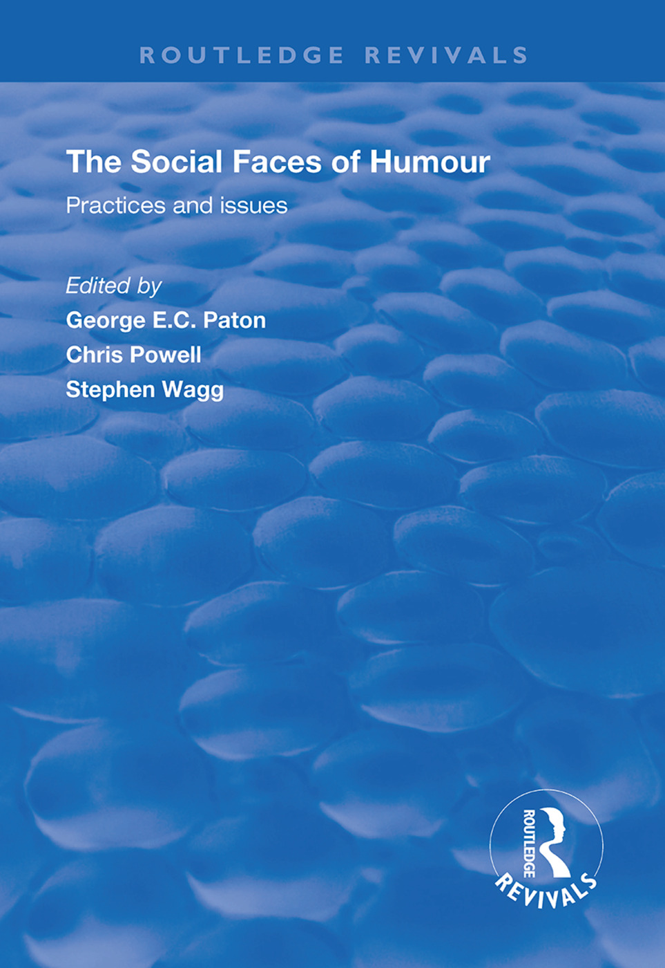 The Social Faces of Humour: Practices and Issues, 1st Edition (Hardback) book cover
