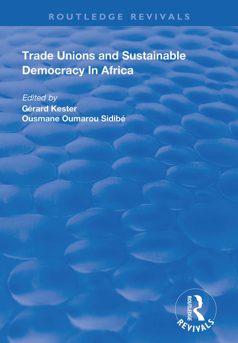 Trade Unions and Sustainable Democracy in Africa book cover