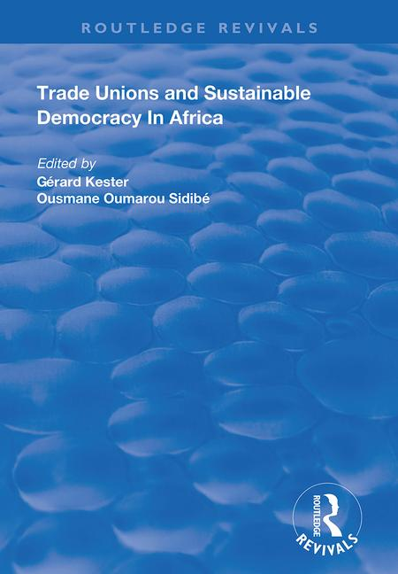 Trade Unions and Sustainable Democracy in Africa