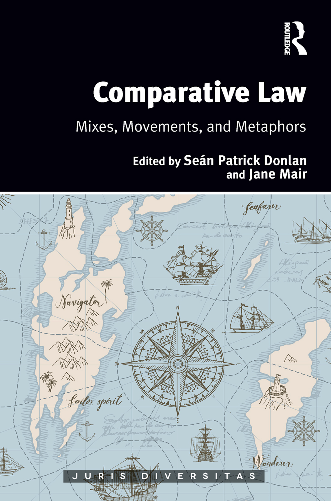 Comparative Law: Mixes, Movements, and Metaphors book cover