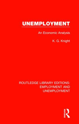 Unemployment: An Economic Analysis book cover