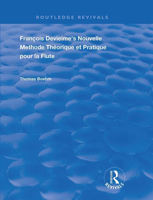 Francois Devienne's Nouvelle Methode Theorique et Pratique Pour la Flute: 1st Edition (Paperback) book cover