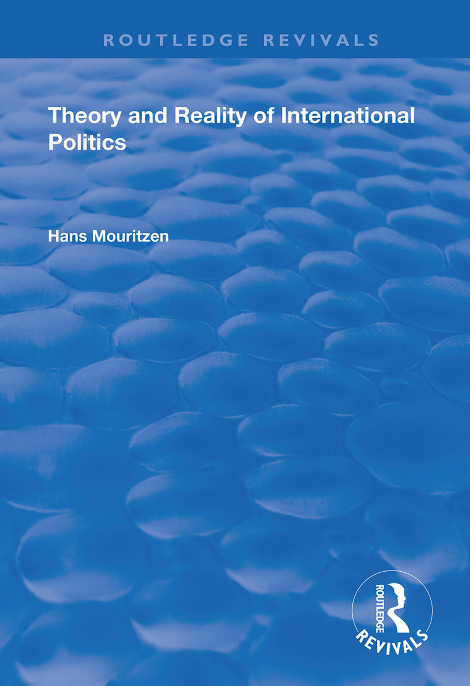 Theory and Reality of International Politics: 1st Edition (Hardback) book cover