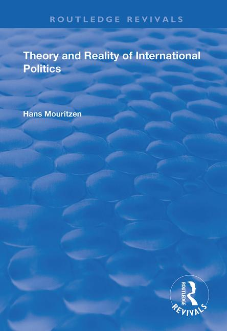Theory and Reality of International Politics: 1st Edition (Paperback) book cover