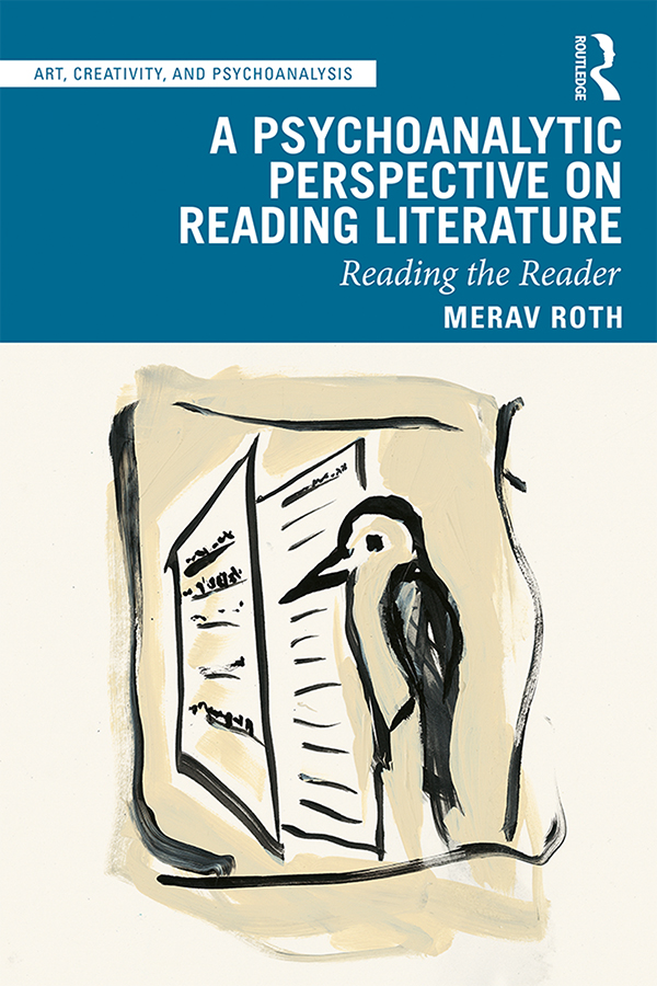 A Psychoanalytic Perspective on Reading Literature: Reading the Reader book cover