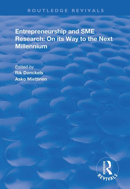 Entrepreneurship and SME Research: On its Way to the Next Millennium book cover