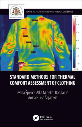 Standard Methods for Thermal Comfort Assessment of Clothing: 1st Edition (Hardback) book cover