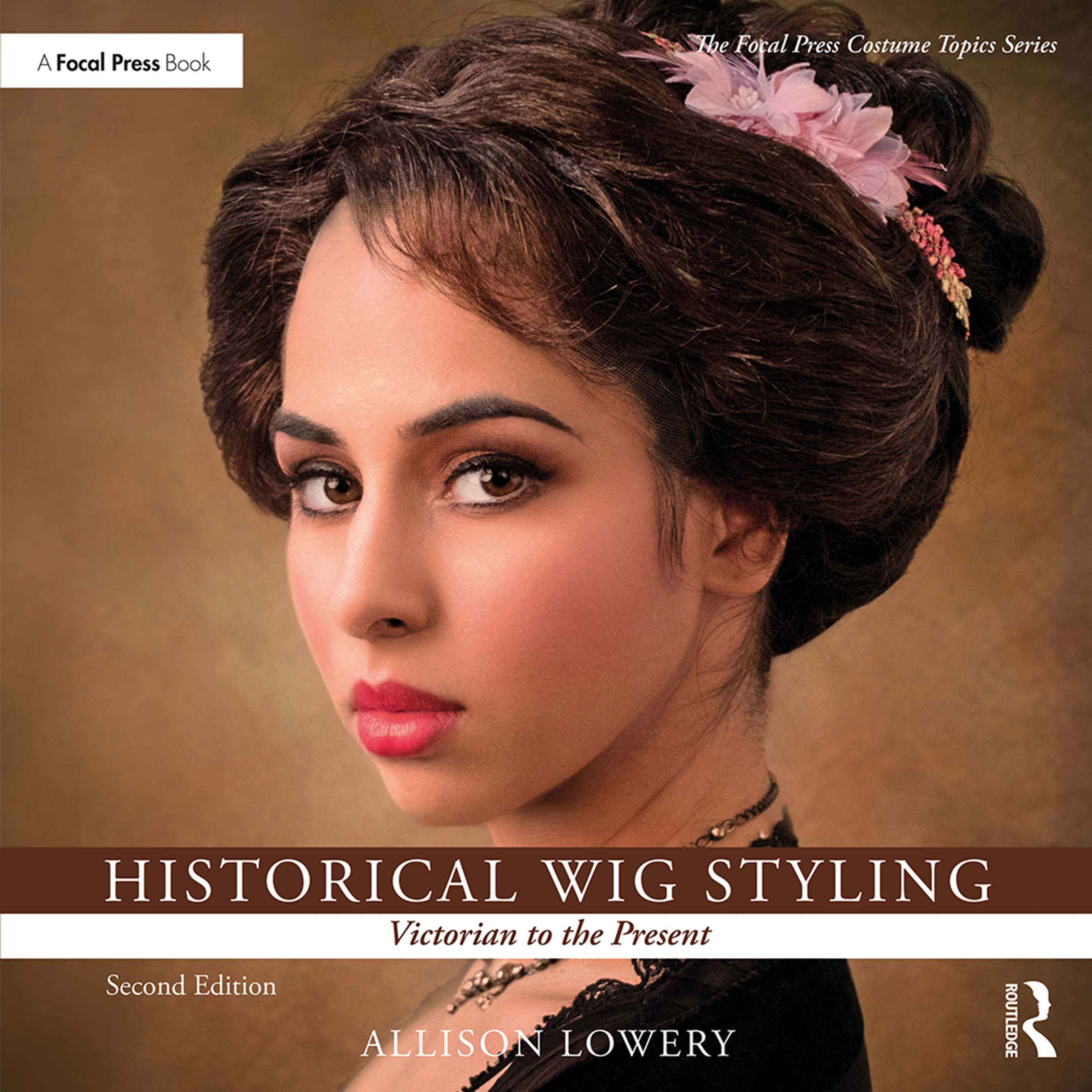 Historical Wig Styling: Victorian to the Present: 2nd Edition (Paperback) book cover