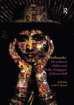 Hallmarks: The Cultural Politics and Public Pedagogies of Stuart Hall book cover