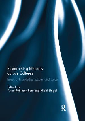 Researching Ethically across Cultures: Issues of knowledge, power and voice book cover
