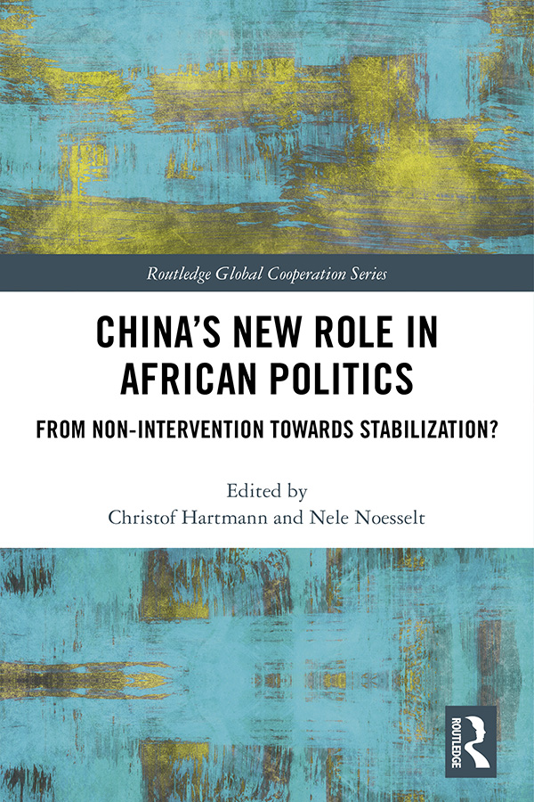 China's New Role in African Politics: From Non-Intervention towards Stabilization? book cover