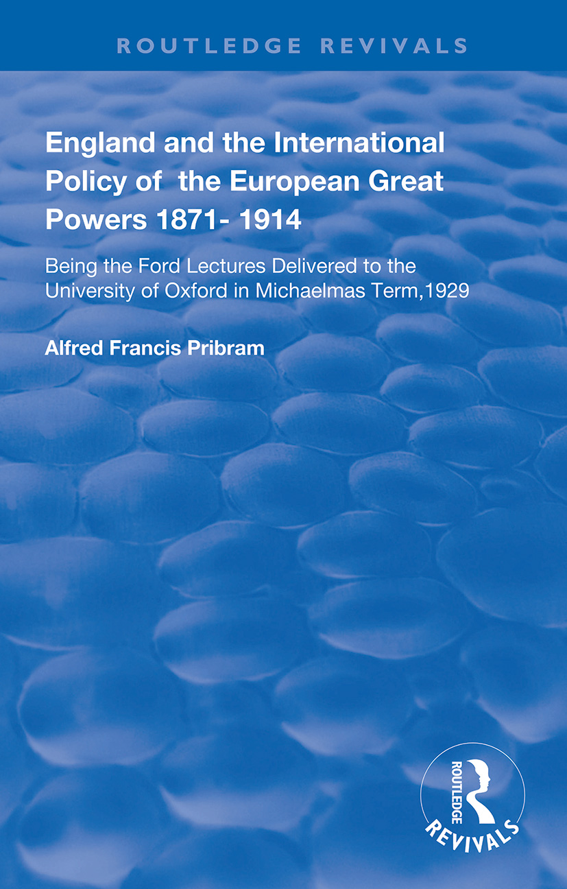 England and the International Policy of the European Great Powers 1871 – 1914