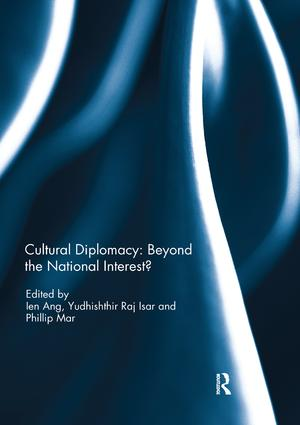 Cultural Diplomacy: Beyond the National Interest? book cover