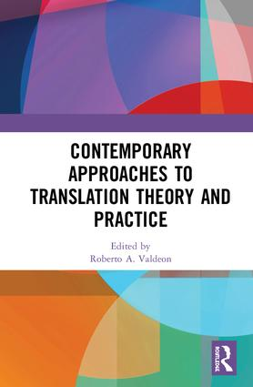 Contemporary Approaches to Translation Theory and Practice: 1st Edition (Hardback) book cover