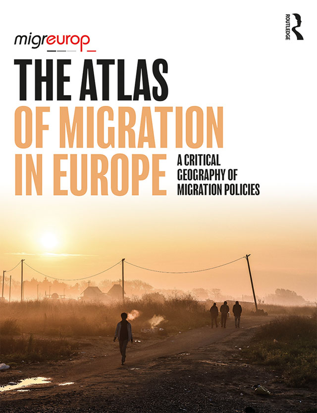 The Atlas of Migration in Europe: A Critical Geography of Migration Policies book cover