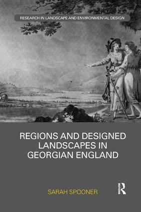 Regions and Designed Landscapes in Georgian England book cover