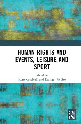 Human Rights and Events, Leisure and Sport: 1st Edition (Hardback) book cover