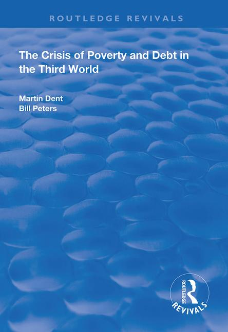The Crisis of Poverty and Debt in the Third World: 1st Edition (Paperback) book cover