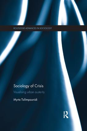 Sociology of Crisis: Visualising Urban Austerity book cover