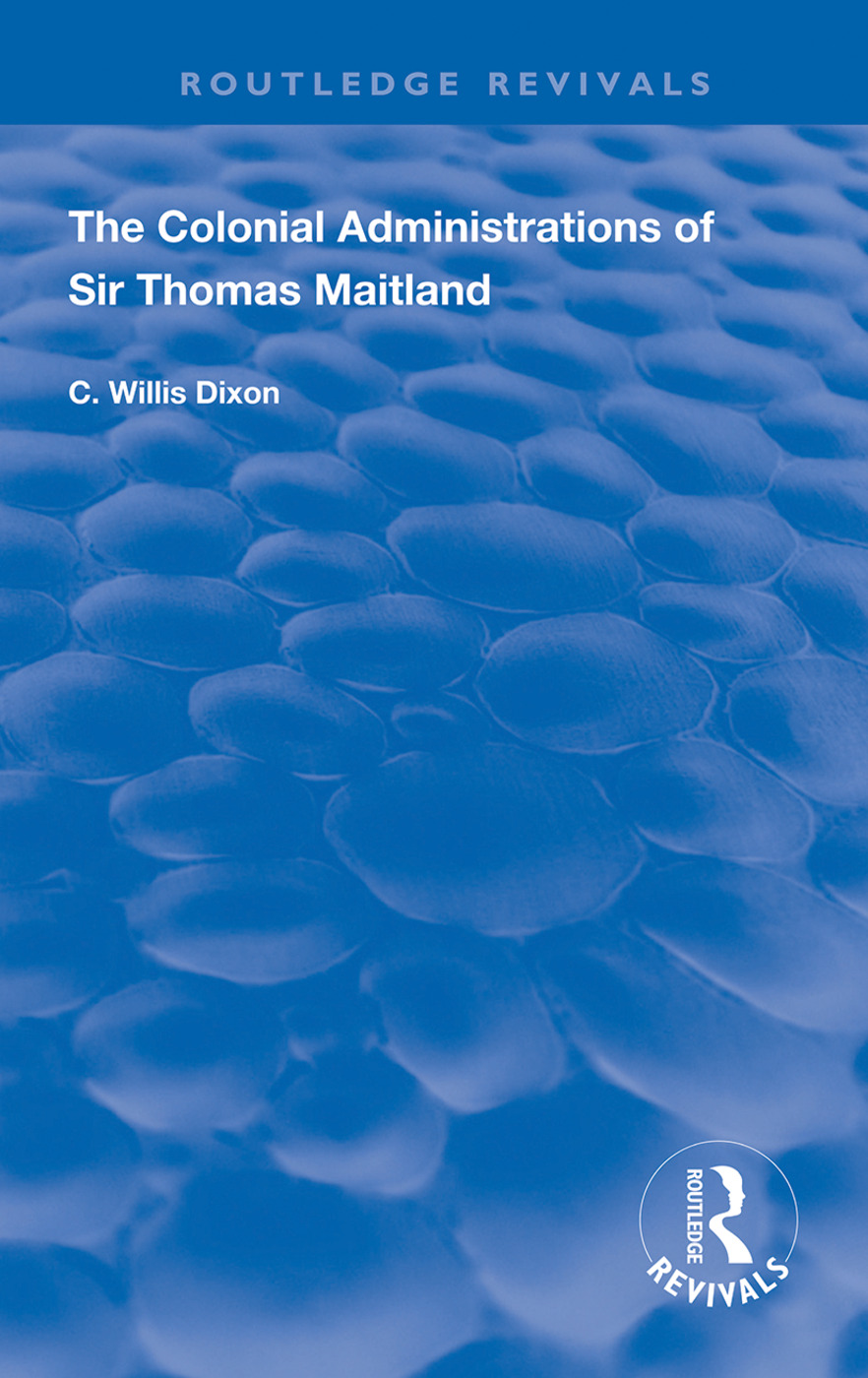 The Colonial Administrations of Sir Thomas Maitland book cover