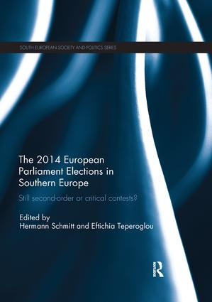 Still Second Order or Critical Contests? The 2014 European Parliament Elections in Southern Europe: 1st Edition (e-Book) book cover