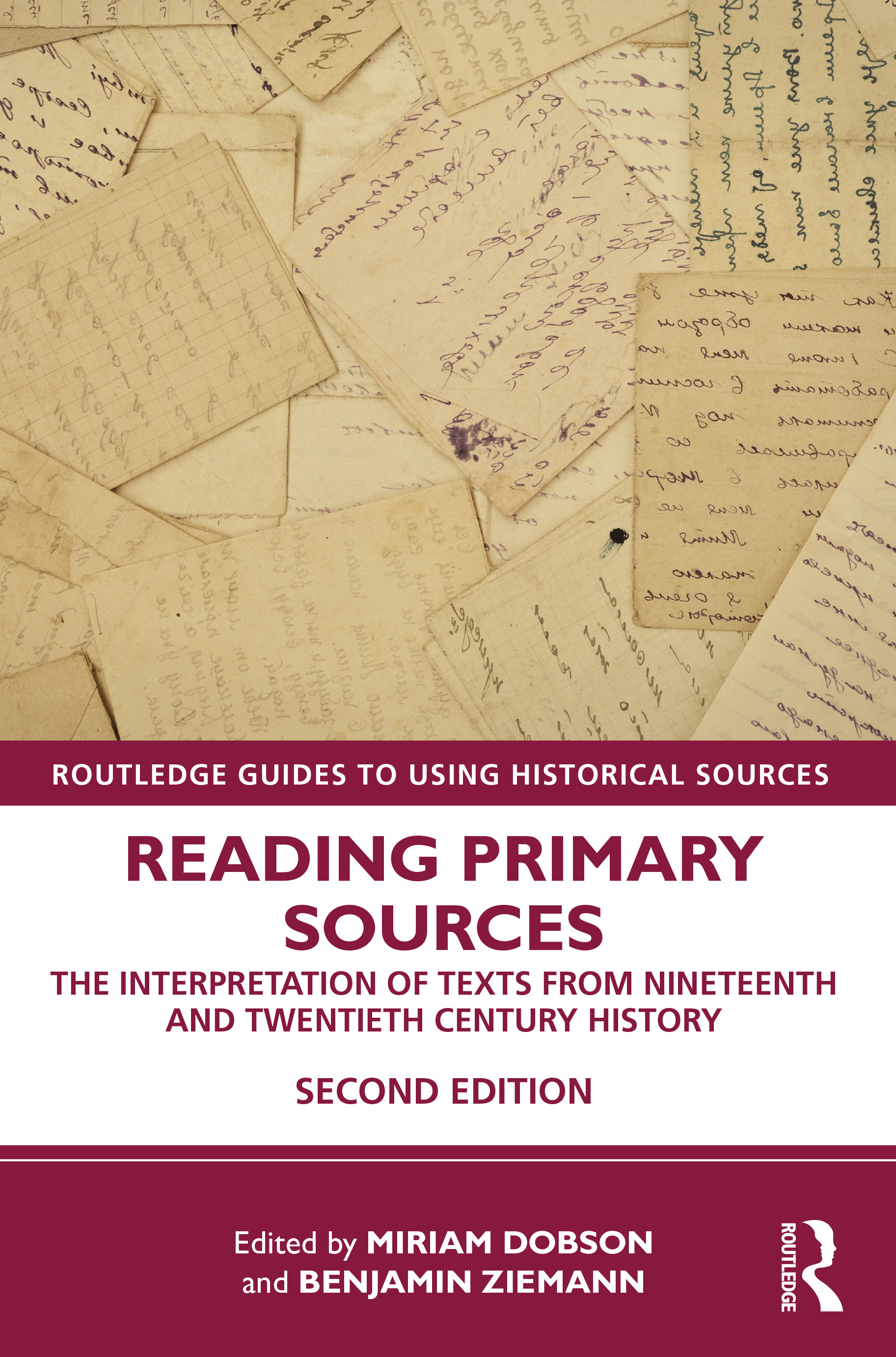 Reading Primary Sources: The Interpretation of Texts from Nineteenth and Twentieth Century History, 2nd Edition (Paperback) book cover
