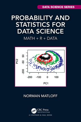 Probability and Statistics for Data Science: Math + R + Data book cover