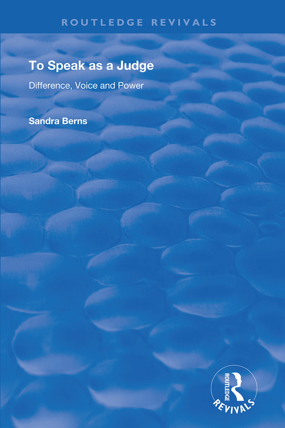 To Speak as a Judge: Difference, Voice and Power, 1st Edition (Hardback) book cover