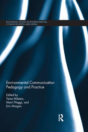 Environmental Communication Pedagogy and Practice: 1st Edition (Paperback) book cover
