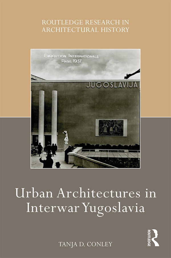 Urban Architectures in Interwar Yugoslavia book cover