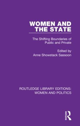 Women and the State: The Shifting Boundaries of Public and Private, 1st Edition (Hardback) book cover