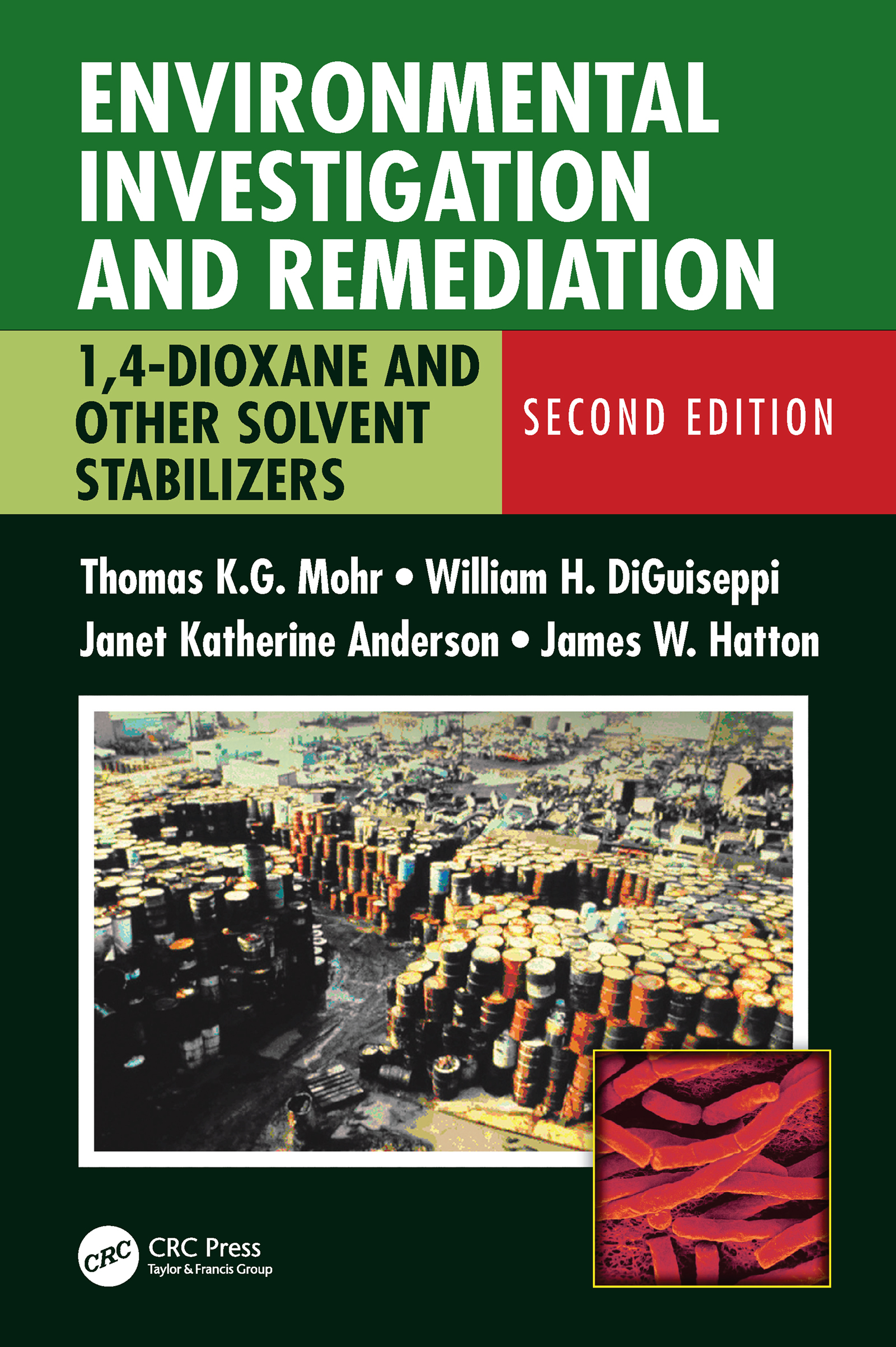 Environmental Investigation and Remediation: 1,4-Dioxane and other Solvent Stabilizers, Second Edition book cover