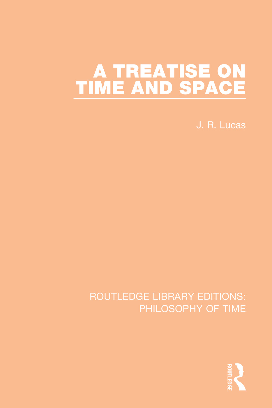A Treatise on Time and Space book cover