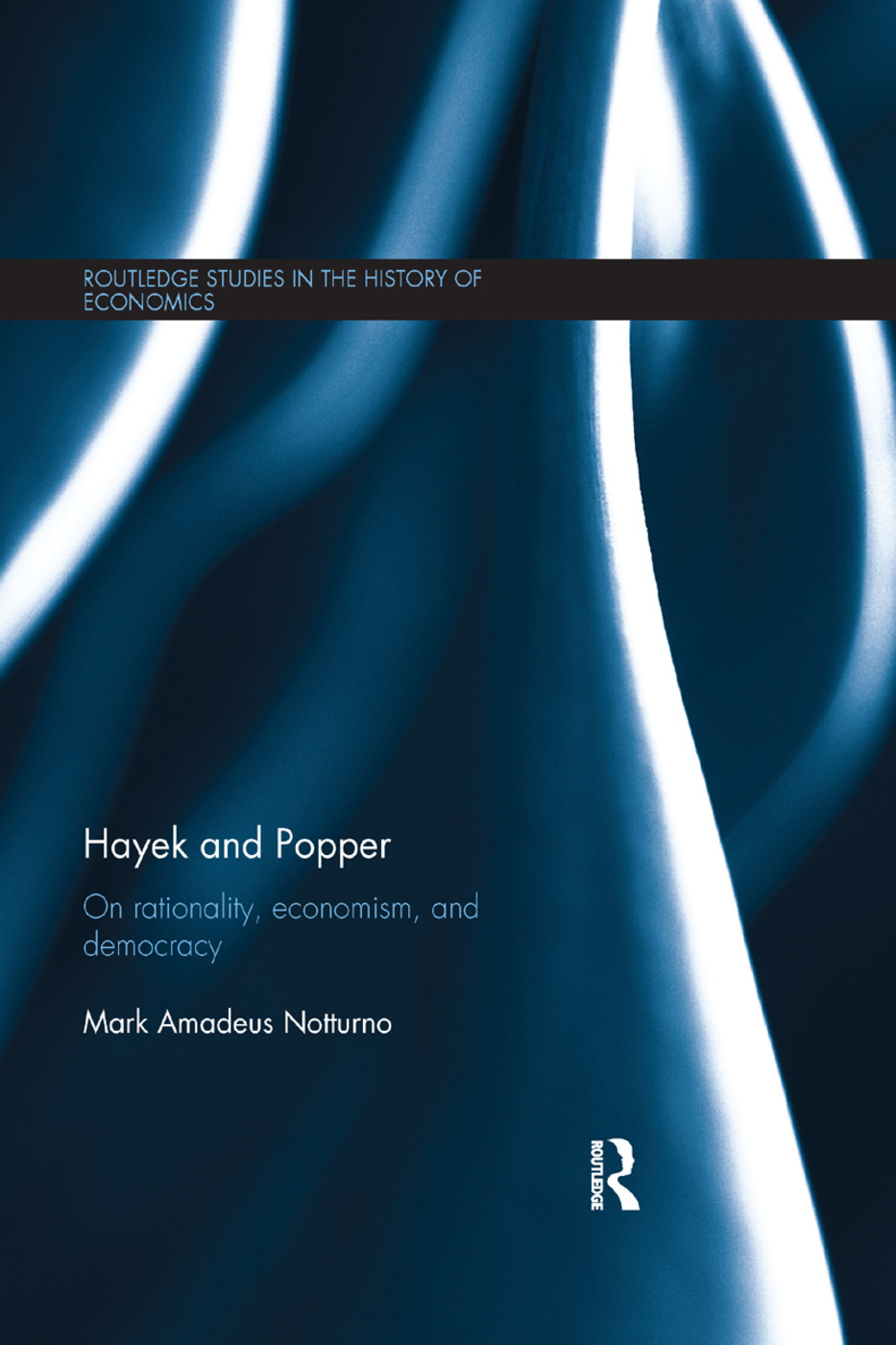Hayek and Popper: On Rationality, Economism, and Democracy book cover