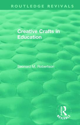 Creative Crafts in Education: 1st Edition (Hardback) book cover