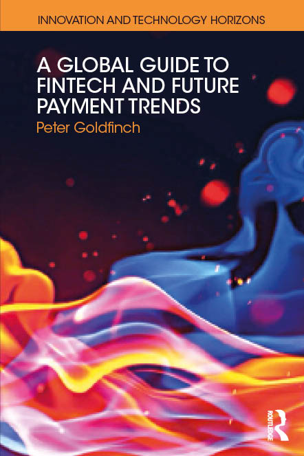 A Global Guide to FinTech and Future Payment Trends: 1st Edition (Paperback) book cover