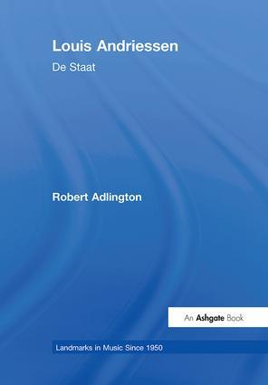 Louis Andriessen: De Staat book cover