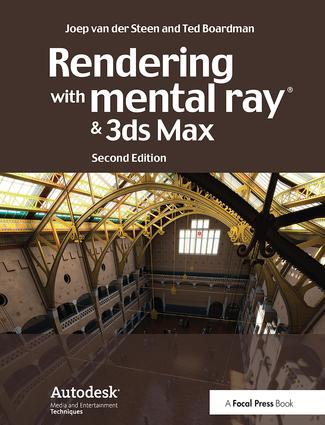 Rendering with mental ray and 3ds Max: 2nd Edition (Hardback) book cover