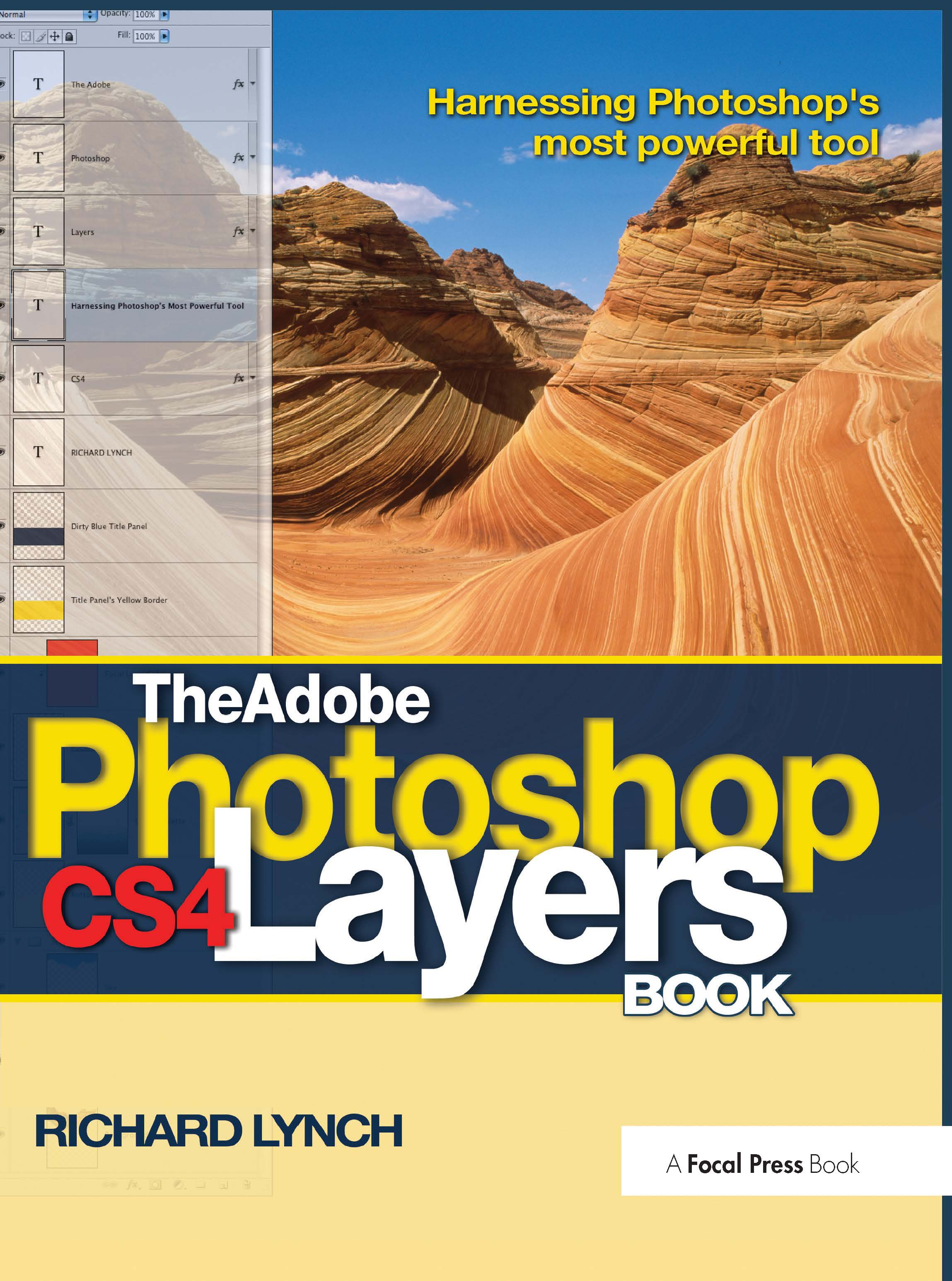 The Adobe Photoshop CS4 Layers Book: Harnessing Photoshop's most powerful tool book cover